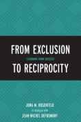 From Exclusion to Reciprocity