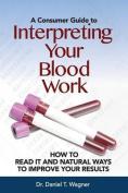 Interpreting Your Blood Work