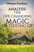 Analysis: The Life Changing Magic of Tidying Up