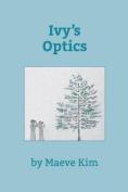 Ivy's Optics