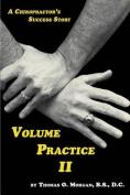 Volume Practice II - A Chiropractor's Success Story