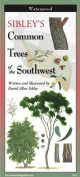 Sibley's Trees of the Southwest