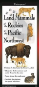 Land Mammals of Rocky Mtns. & the Pacific Northwest
