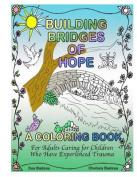 Building Bridges of Hope