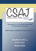 College Student Affairs Journal Volume 32, Number 1, Spring 2014