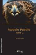 Modelo Pueblo. Tomo 2 [Spanish]