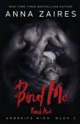 Bind Me - Fessele Mich  [GER]