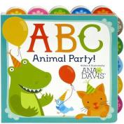 ABC Animal Party (Ana Davis) [Board book]