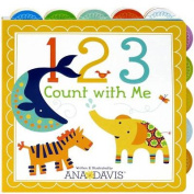 123 Count with Me (Ana Davis) [Board book]