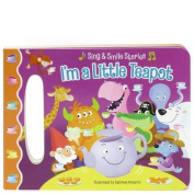 I'm a Little Teapot (Sing & Smile) [Board book]