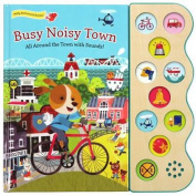Busy Noisy Town (10 Button Sound) [Board book]