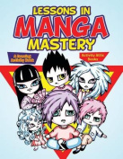 Lessons in Manga Mastery