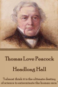 Thomas Love Peacock - Headlong Hall