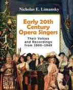 Early 20th Century Opera Singers