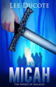 Micah: The Sword of Malachi