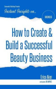 How to Create & Build a Successful Beauty Business