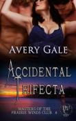 Accidental Trifecta