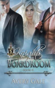 Knights of the Boardroom