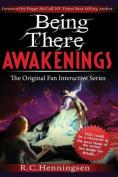 Being There Awakenings