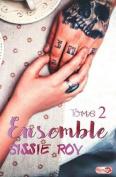 Ensemble - Tome 2 [FRE]