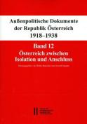 Aussenpolitische Dokumente Der Republik Osterreich 1918 - 1938 Band 12 [GER]