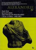Sculptures Des Fouilles Polonaises a Kom El-Dikka (1960-1982)  [FRE]