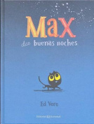Max Dice Buenas Noches [Spanish]
