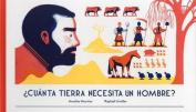 Cuanta Tierra Necesita Un Hombre? [Spanish]