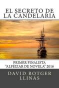 El Secreto de La Candelaria [Spanish]