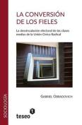 La Conversion de Los Fieles [Spanish]
