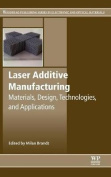Laser Additive Manufacturing