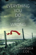 Everything You Do is Wrong