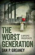The Worst Generation