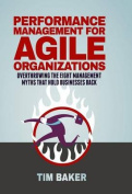 Performance Management for Agile Organizations