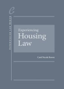 Experiencing Housing Law
