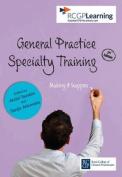 General Practice Specialty Training