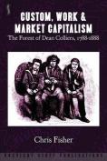 Custom, Work and Market Capitalism