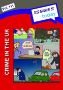Crime in the UK Issues Today Series