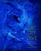 ARC Silt Dive : the Works of Sheba Chhachhi