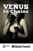 Venus in Chains