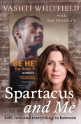 Spartacus and Me