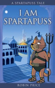 I am Spartapuss