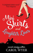 Mini Skirts and Laughter Lines