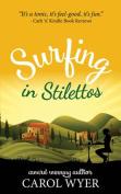 Surfing in Stilettos