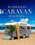 Australian Caravan Holidays