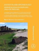 Easter Island Archaeology/Arqueologia en Rapa Nui (Isla de Pascua) [Spanish]