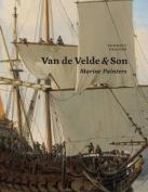 Van de Velde & Son, Marine Painters