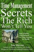 Time Management Secrets the Rich Won't Tell You