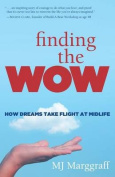 Finding the Wow