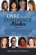 Dare to Be a Difference Maker6
